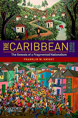 The Caribbean By Knight, Franklin W.